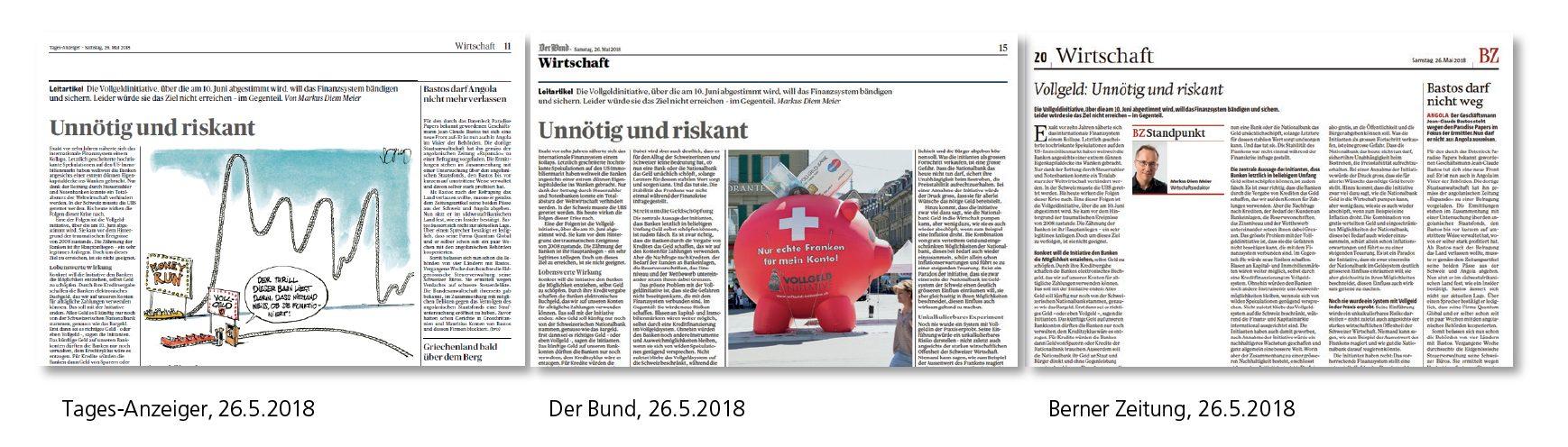 Drei verschiedene Zeitungen, drei verschiedene Abos für die Leserschaft, aber ein und derselbe Beitrag: Ein Leitartikel zur Vollgeld-Initiative in Tages-Anzeiger, Der Bund und Berner Zeitung am 26. Mai 2018.