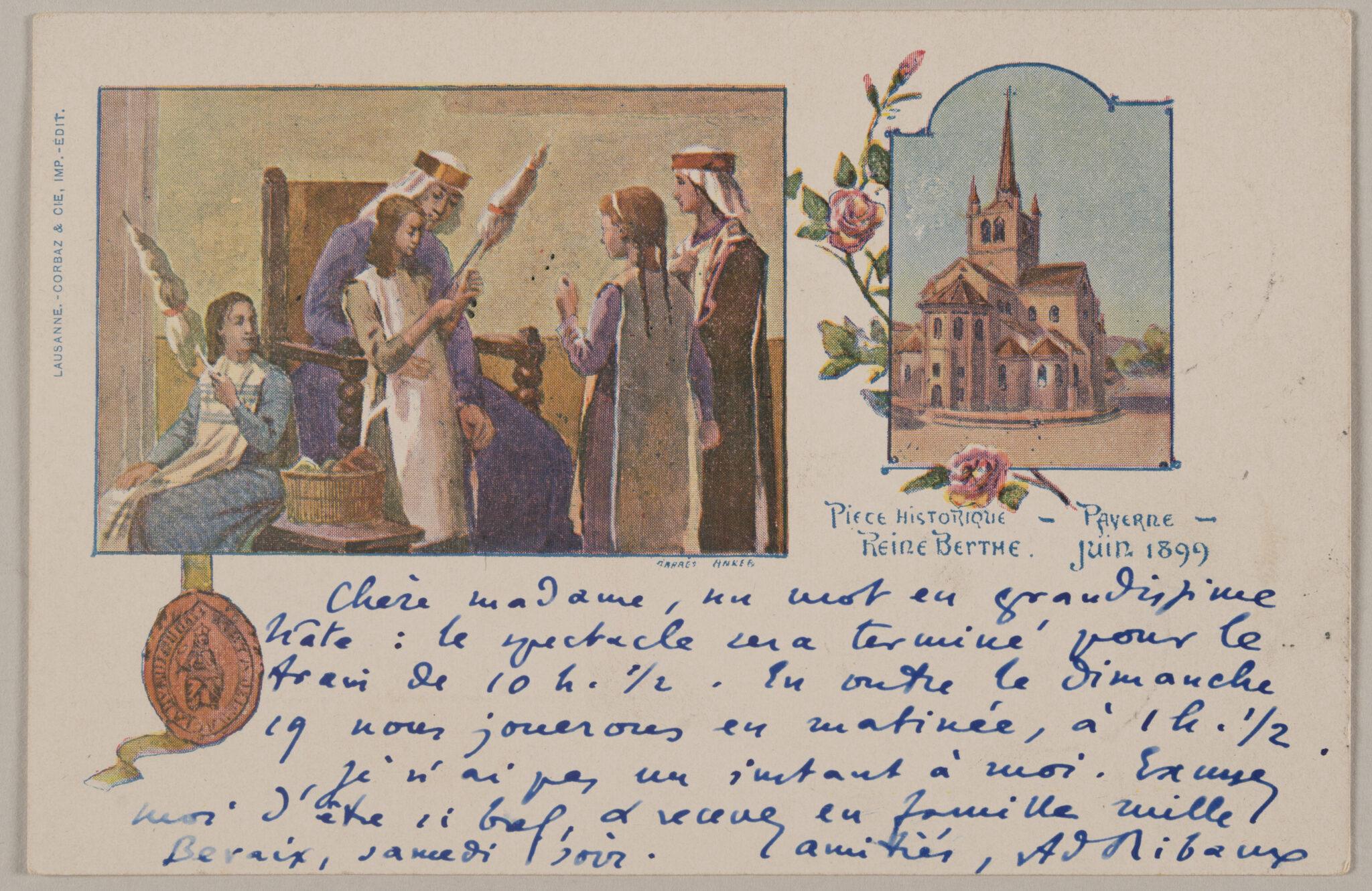Postkarte zu einer Theateraufführung: «Pièce historique - Payerne - Reine Berthe», 1899.